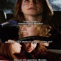 -My name is Haley. -No, I don't like that name. I'm going to call you... Brooke!