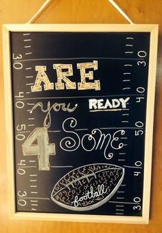 Are U Ready 4 Some football chalkboard art