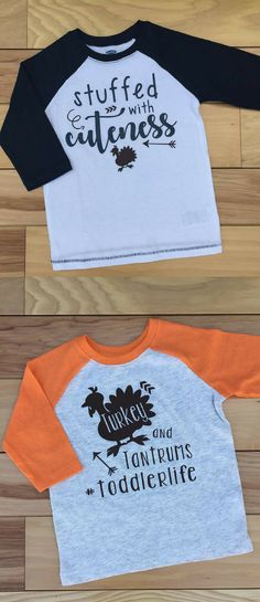 Funny toddler shirts for Thanksgiving! Stuffed with cuteness d673e6026