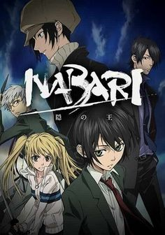 Nabari no Ou (2008) Young Rokujou Miharu holds a precious power coveted by all ninjas. At first, he's reluctant to access the technique, but when he finds himself the target of a steady stream of nefarious attackers, Miharu reconsiders.