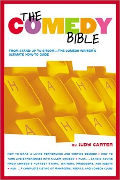 """The Comedy Bible: From Stand-up to Sitcom--The Comedy Writer's Ultimate """"How To"""" Guide by Judy Carter http://www.amazon.in/dp/0743201256/ref=cm_sw_r_pi_dp_y-vBvb01QZ1TT"""