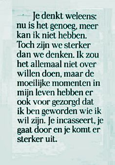 Niets meer aan toe te voegen. Self Quotes, Daily Quotes, Words Quotes, Love Quotes, Sayings, Positive Quotes, Motivational Quotes, Funny Quotes, Inspirational Quotes