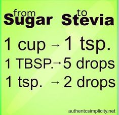 If you don't grow fresh #stevia in your #garden, here are the #sugar 2 stevia conversions for the store-bought type: pic.twitter.com/LKpKtlq27M