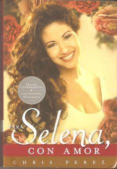 Chris Pérez recuerda a su esposa, la superestrella Tex-Mex Selena, en el libro Para Selena, con amor; presentamos una reseña, resumen, comentarios