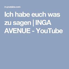 Ich habe euch was zu sagen | INGA AVENUE - YouTube