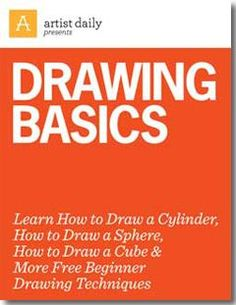 Today's Drawing Class 101: Artist Daily tutorials | Download Drawing Basics Free eBook