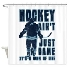 Hockey Way Of Life Shower Curtain On CafePress Posters Quotes