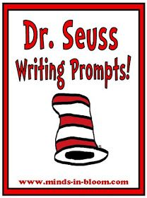 Minds in Bloom: 20 Fun Dr. Seuss Themed Writing Prompts!