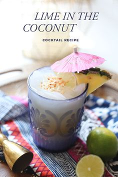 Lime In The Coconut Cocktail Recipe - Great summer drink or tropical outdoor summer party! Enjoy the tropics any day with this twist on a Piña Colada. Aloha Hawaii! #cocktailrecipes