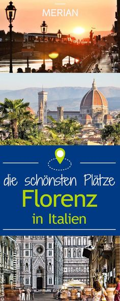 Entdecken Sie die schönsten Plätze in Florenz
