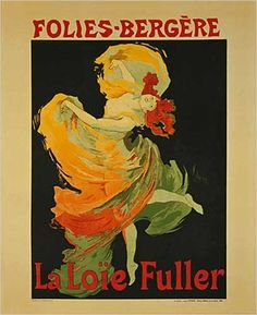 La Loie Fuller Dance at Folies-Bergere by Jules Cheret. Vintage Advertising Reproduction Poster (16 x 20) | Price:$9.99