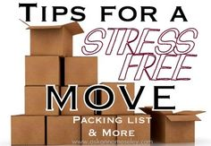 Tips for a Stress-Free Move: 1. Start with the closets * Bedroom closets: towels 2. Under the bathroom sinks 3. Books 4. CDs and DVDs 5. Pictures and decorations your house will look sad for a couple of weeks it's totally worth it 6. Pack up tools, 8. Next is the kitchen meal planning comes in handy last week you will know exactly which pots and pans you will need and which ones you won't.
