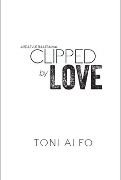 Clipped by Love by Toni Aleo, half title page Title Page, Book Design, Interiors, Love, Math, Books, Amor, Libros, Math Resources
