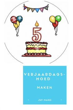 Verjaardagshoed maken • Juf Maike - leerkracht website en blog Diy And Crafts, School, Birthday, Mall, Patterns, Tips, Carnival, Block Prints, Birthdays
