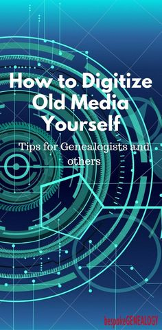 How to digitize old media yourself; tips on how to convert photographs, slides, negatives, home movie film, audio cassettes and vinyl records. Ideal for genealogists or anyone else who needs to digitize. Genealogy Research, Family Genealogy, Genealogy Sites, Genealogy Organization, Recipe Organization, Organization Ideas, Blogging, Digital Media, Big Data