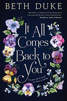 It All Comes Back to You: A Book Club Recommendation! - Kindle edition by Beth Duke Kindle #