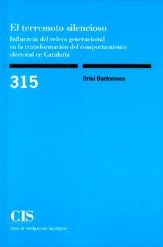 El terremoto silencioso: influencia del relevo generacional en la transformación del comportamiento electoral en Cataluña Autor/s: Bartomeus, Oriol Suport: Paper Tipus de publicació: Llibre Col·lecció: Monografías (CIS) ; 315 Editorial/s: Centro de Investigaciones Sociológicas (CIS) Lloc: Madrid Any: 2019 Enquadernació: Rústica Pàgines: 320 Alçada i amplada: 21 x 14 cm. Idioma/es: Castellà ISBN: 978-84-7476-813-8 Matèria/es: Sociologia Barcelona, Socialism, Silent E, Corporate Social Responsibility, Social Science, Behavior, Photo Storage, Barcelona Spain