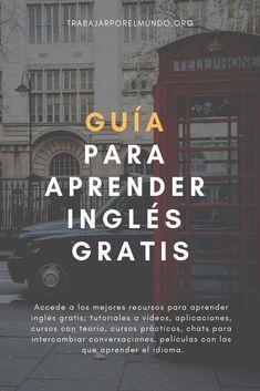 Guía Para Aprender Inglés Gratis Desde Casa Recursos Actualizados Series Para Aprender Ingles App Para Aprender Ingles Libros Para Aprender Ingles