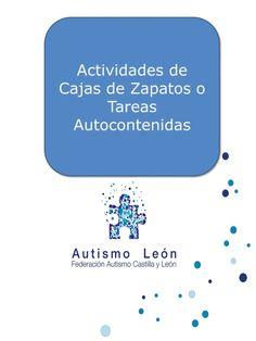 Actividades de Cajas de Zapatos o Tareas Autocontenidas by Asociación Autismo León via slideshare