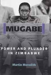 Mugabe: Power and Plunder in Zimbabwe Hardcover ? Import 31 Jan 2002