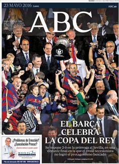 #20160523 #ESPAÑA #Spain  #EspañaPORTADASdePRENSAdeHOY20160523 Lunes 23 MAYO 2016 http://en.kiosko.net/es/2016-05-23/ <+> #MADRID #ABCdiarioESPAÑA20160523 http://en.kiosko.net/es/2016-05-23/np/abc.html #PortadaABC20160523 #ElBarçaCelebraLaCOPAdelREY #BARÇA #COPAdelREY