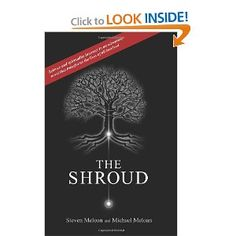 The Shroud by Michael Meloan;  is an adventure novel exploring many of today's scientific, spiritual, and ethical questions. the message is one of decoupling spirituality from religious dogma, while better exploring mystical and transcendent pursuits with cutting edge technology. The Shroud resonates with the works of Deepak Chopra, Michael Crichton, and Stephen Hawking. The shroud is the burial cloth of Jesus—and the vestment's bloodstains open up the possibility of cloning.