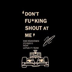 Kimi you are a star What Boys Like, Sport F1, The Iceman, Racing Quotes, Lotus F1, Ferrari F1, Poster Ads, F1 Drivers, Vintage Racing