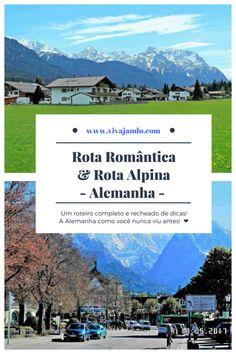 [Relatos de Viagem]: Roteiro pela Rota Romântica e Rota Alpina