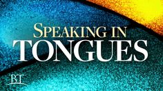 Speaking in Tongues | United Church of God