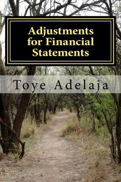 Adjustments for Financial Statements: Adjustments for Acc... https://www.amazon.com/dp/1515165655/ref=cm_sw_r_pi_dp_x_bJbnzbQ563R1P