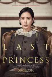 "Deokhyeongju (2016) ""The Last Princess"" is both a drama and an action film that is based upon the life of Princess Deok-hye (1912-1989) who was born into Korea's last royal family in 1912 as the youngest and only daughter of the last King of Jo-seon, ex-Emperor Gojong and his concubine Yang Gui-in. In truth, her sad and tragic life was shaped at the highest levels of the Japanese Imperial family and its government, and carried out by their Korean collaborators"
