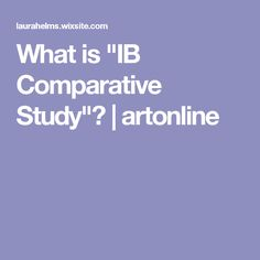 Comparative Study Students both SL and HL (HL must examine and compare at least three pieces, at least two of which should be by different artis Ap Art, Art Classroom, Teaching Art, Study, Visual Arts, Tips, Ideas, Studio, Thoughts