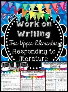 Work on Writing: Upper Elementary Literature Responses