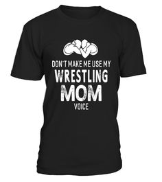 "# Don't Make Me Use My Wrestling Mom Voice T-Shirt Women Funny .  Special Offer, not available in shops      Comes in a variety of styles and colours      Buy yours now before it is too late!      Secured payment via Visa / Mastercard / Amex / PayPal      How to place an order            Choose the model from the drop-down menu      Click on ""Buy it now""      Choose the size and the quantity      Add your delivery address and bank details      And that's it!      Tags: Our Garments Designs…"