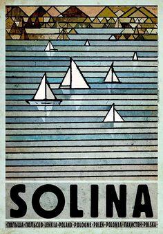 Zalew Solina - Bieszczady Check also other posters from PLAKAT-POLSKA series Original Polish poster designer: Ryszard Kaja year: 2013 size: Vintage Travel Posters, Vintage Postcards, Vintage Ads, Art Deco Posters, Poster Prints, Polish Posters, Plakat Design, Poster City, Art Deco Period
