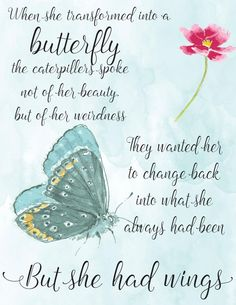 When she transformed into a butterfly.Quote by Dean Jackson quotes transformation When she transformed into a butterfly.Quote by Dean Jackson Moon Quotes, Wisdom Quotes, Words Quotes, Life Quotes, Qoutes, Quotes Quotes, Happiness Quotes, Attitude Quotes, Butterfly Poems