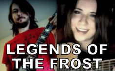 """""""Legends of the Frost"""" - Miracle of Sound & Malukah"""