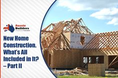 In continuation to first part, here is the second part to all the things that are included in new home construction are explained in this blog...