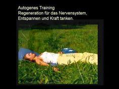 Autogenes Training-Regeneration für das Nervensystem - YouTube