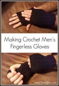 This is a guide about crochet men's fingerless gloves. An easy, two stitch crochet project that can help keep a man's hands warm while allowing his fingers to be uncovered.