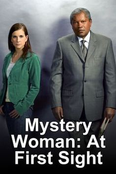 Mystery Woman: At first sight starring Kellie Martin.