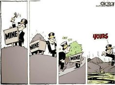 Kuvahaun tulos haulle comic mine mine mine yours Corporate Crime, Big Oil, Colorado River, Big Money, Timeline Photos, Things To Come, Activities, Comics, Memes