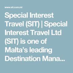 Special Interest Travel (SIT) | Special Interest Travel Ltd (SIT) is one of Malta's leading Destination Management Companies ( DMC )