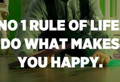 No 1 rule of life: Do what makes YOU happy. – Unknown Mom Quotes, True Quotes, Great Quotes, Inspirational Quotes, I Never Lose, Afraid To Lose You, What Makes You Happy, Are You Happy, Make Me Happy Quotes