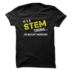 [Hot tshirt name creator] Its a STEM thing  Coupon 20%  You Thing  Tshirt Guys Lady Hodie  SHARE and Get Discount Today Order now before we SELL OUT  Camping a abadie thing a stem christmas tshirt its a