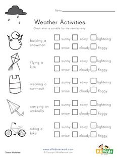 Check off the types of weather for each activity. Weather Worksheets, Weather Activities, Science Worksheets, Worksheets For Kids, Printable Activities For Kids, Educational Activities, All Kids, Holiday Crafts, Crafts For Kids
