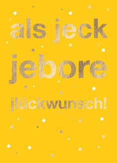 Postkarte: als jeck jebore, jlückwunsch! Alaaf You, Happy Birthday, Weather, Movie Posters, Movies, Products, Postcards, Quotes, Birthday