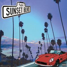 official cover artwork for pollàri's track 'sunset blvd' https://soundcloud.com/robmakesbangers/pollari-sunset-blvd-prod-moneyposse-x-robmakesbangers