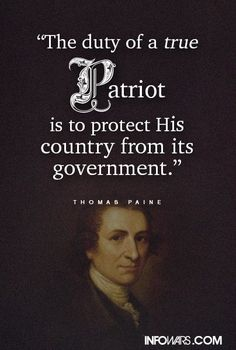 """is damn right here: true Patriots always hold their government and politicians accountable, regardless of who is in charge. Great lesson for today's politicians and activists. Stand The Wall: """"CIA Insider Tells 911 truth. Time to re-examine yo. Political Quotes, Political News, Thomas Paine Quotes, World View, God Bless America, Founding Fathers, That Way, American History"""