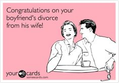 If only I saw this when our divorce was first final!! I LOVE this!!! Would have been a great card to send her!!